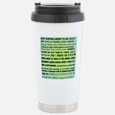 what nursing means to m Stainless Steel Travel Mug