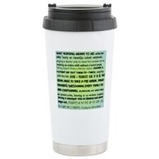 what nursing means to m Travel Mug