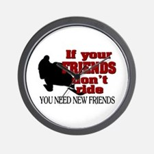 If Your Friends Don't Ride Wall Clock