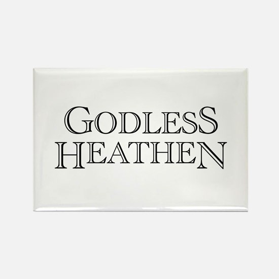 Godless Heathen Rectangle Magnet