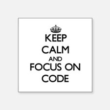 Keep Calm and focus on Code Sticker