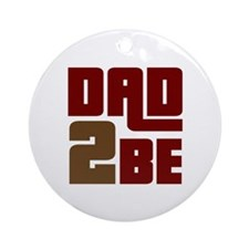 Dad 2 Be Ornament (Round)