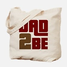 Dad 2 Be Tote Bag