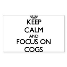 Keep Calm and focus on Cogs Decal