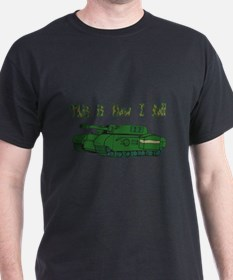 How I Roll (Military/Army Tank) T-Shirt