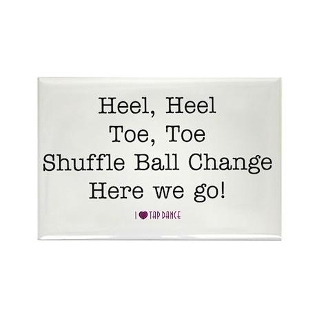 Heel, Heel, Toe, Toe Rectangle Magnet (10 pack)