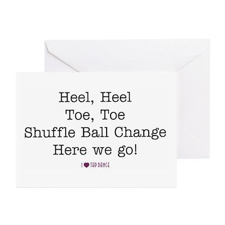 Heel, Heel, Toe, Toe Greeting Cards (Pk of 10)
