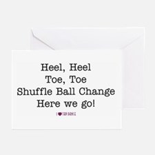 Heel, Heel, Toe, Toe Greeting Cards (Pk of 10)