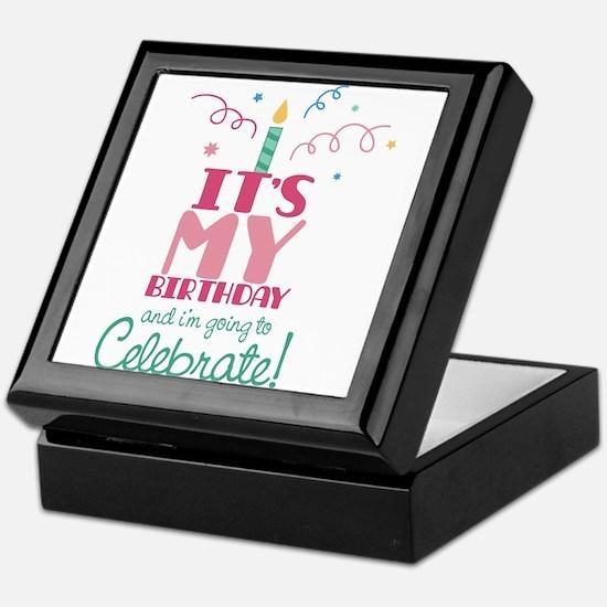 Its my birthday and i'm going to celebrate Keepsak