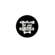 Brother of Bride(black) Mini Button