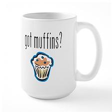 Got Muffins? Mug