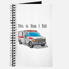 How I Roll (Ambulance) Journal