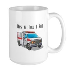How I Roll (Ambulance) Mug