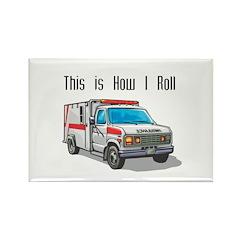 How I Roll (Ambulance) Rectangle Magnet (10 pack)