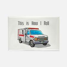 How I Roll (Ambulance) Rectangle Magnet
