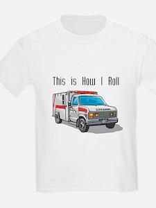 How I Roll (Ambulance) T-Shirt