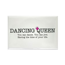 Dancing Queen Rectangle Magnet