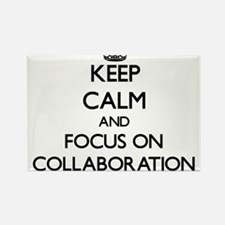 Keep Calm and focus on Collaboration Magnets