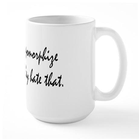 Computers hate that Large Mug