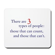 3 Types of People Mousepad