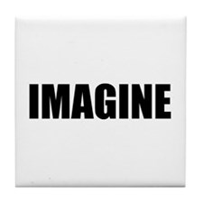 Be Bold IMAGINE Tile Coaster
