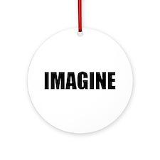 Be Bold IMAGINE Ornament (Round)