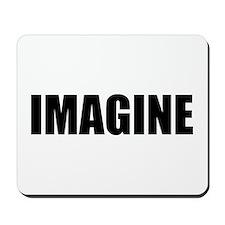Be Bold IMAGINE Mousepad