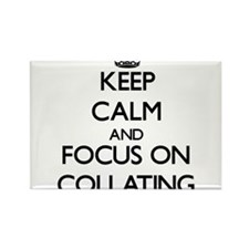 Keep Calm and focus on Collating Magnets