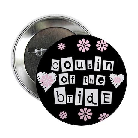 Female Cousin of Bride Button