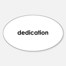 dedication Oval Decal