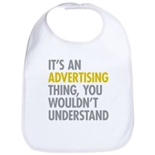 Its An Advertising Thing Bib