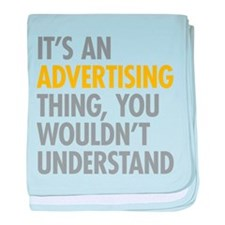 Its An Advertising Thing baby blanket