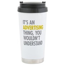 Its An Advertising Thin Travel Mug