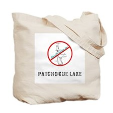 Don't Swim in Patchogue Lake Tote Bag