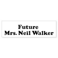 Future Mrs. Neil Walker Bumper Bumper Sticker