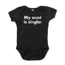 My Aunt Is Single Baby Bodysuit