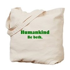 Human Kind Tote Bag