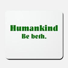 Human Kind Mousepad