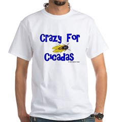 Crazy for Cicadas Shirt