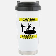 CAUTION THIS IS SPARTA! Travel Mug