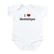 I Love dominique Infant Bodysuit