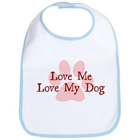 Love Me, Love My Dog Bib
