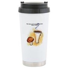 Man does not live by co Travel Mug