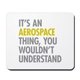 Aerospace engineer Mouse Pads