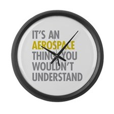 Its An Aerospace Thing Large Wall Clock