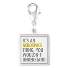 Its An Aerospace Thing Silver Square Charm