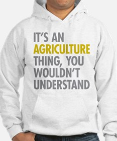 Its An Agriculture Thing Jumper Hoody