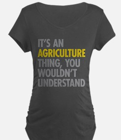 Its An Agriculture Thing T-Shirt