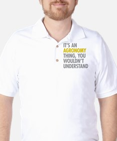 Its An Agronomy Thing Golf Shirt