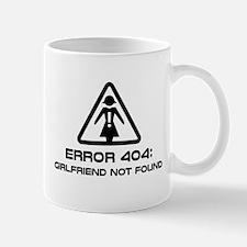 Error 404 Girlfriend Not Found Mugs